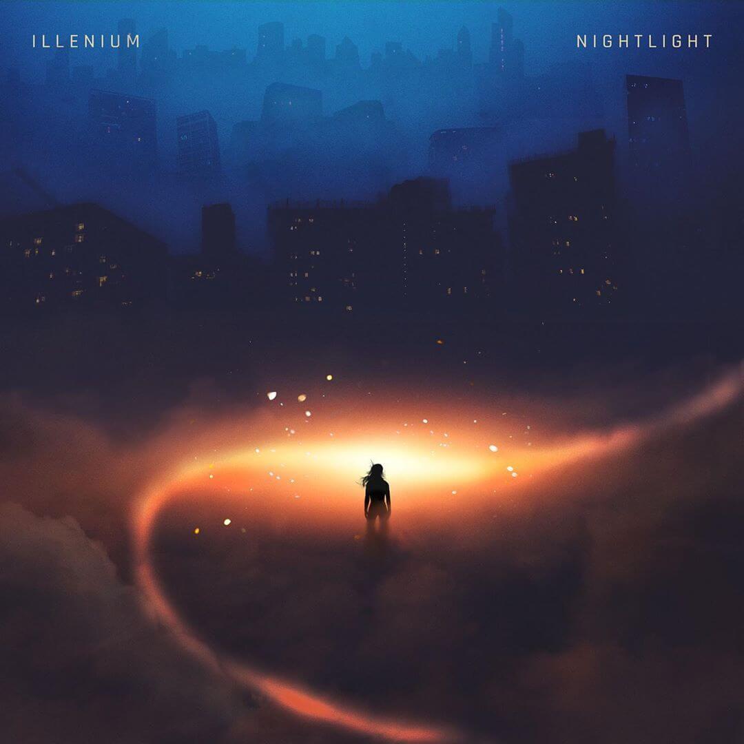 """Illenium """"Nightlight"""""""