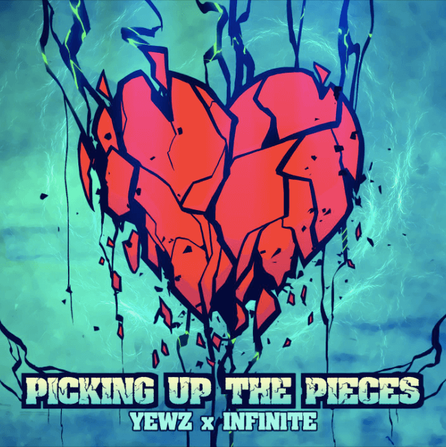 "Yewz x INF1N1TE - ""PICKING UP THE PIECES"""