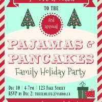 Pajamas & Pancakes - 2016 Edition