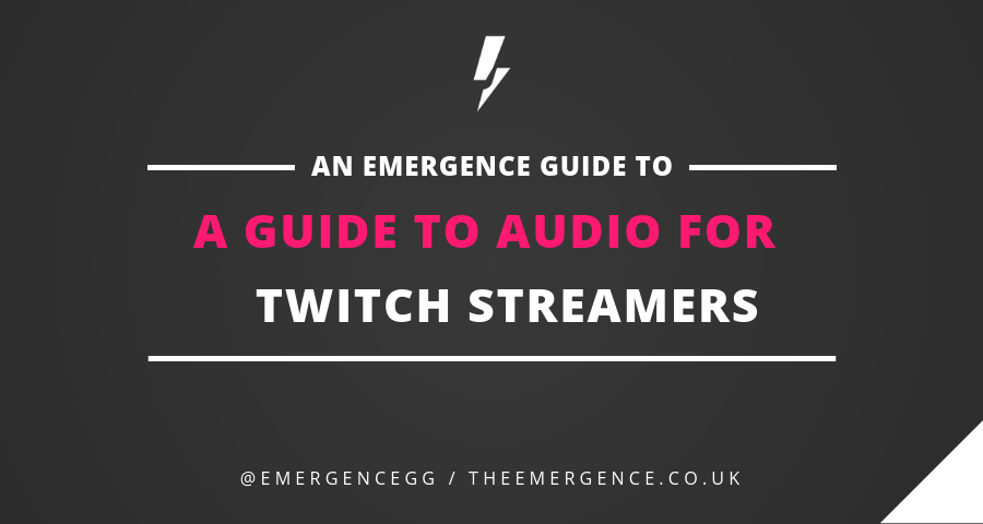 guide-to-audio-for-twitch