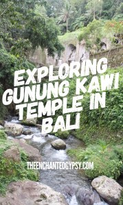 Exploring Gunung Kawi Temple in Bali, Indonesia www.TheEnchantedGypsy.com