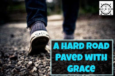 A Hard Road Paved with Grace - By Diana Barto