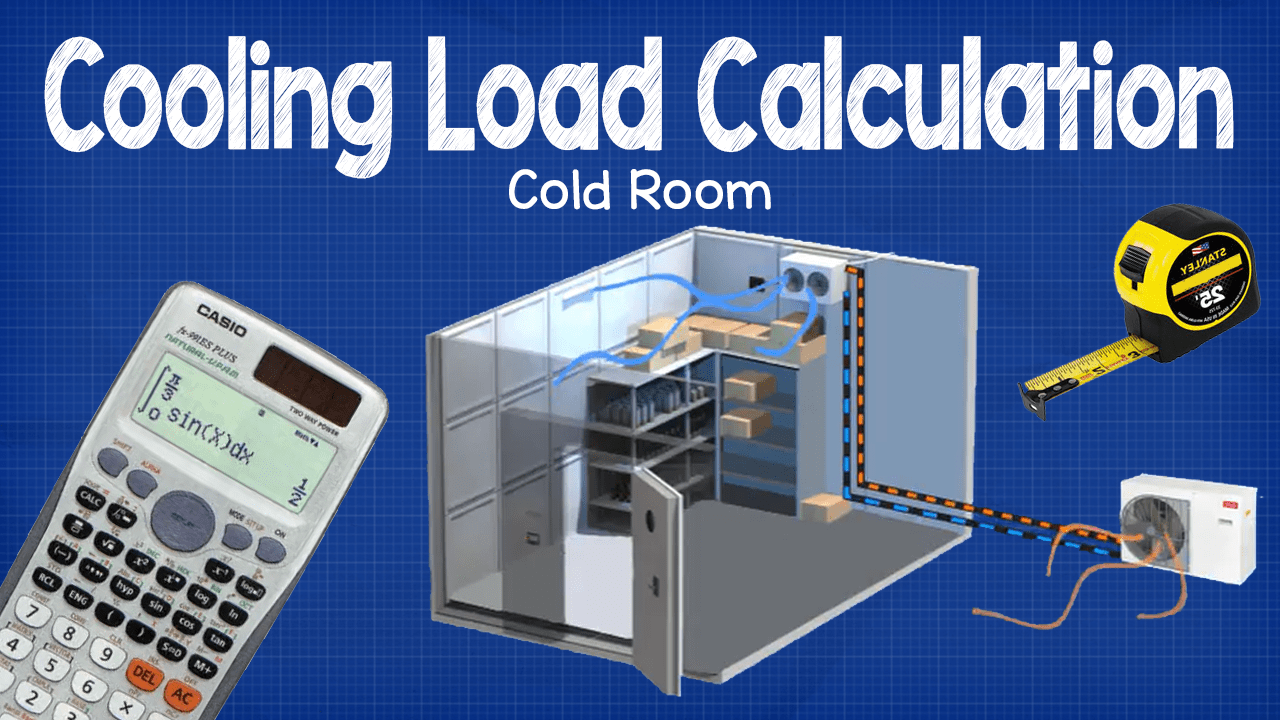 hight resolution of cooling load calculation cold room