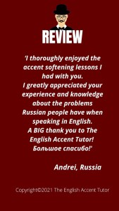 Review from Andrei, Russia, for The English Accent Tutor