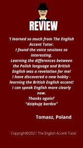 Review from Tomasz, Poland, for The English Accent Tutor