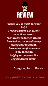 Review from Sung-ho, South Korea, for The English Accent Tutor