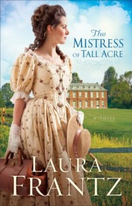 The Mistress of Tall Acre - My Review  | The Engrafted Word