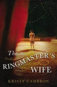 The Ringmaster's Wife - My Review