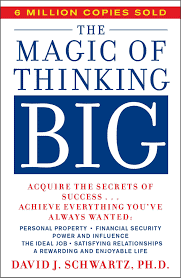 The Magic of Thinking Big: David J. Schwartz: 9780671646783: Amazon.com:  Books