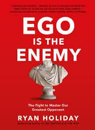 Buy Ego is the Enemy: The Fight to Master Our Greatest Opponent Book Online  at Low Prices in India | Ego is the Enemy: The Fight to Master Our Greatest  Opponent Reviews