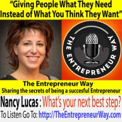 024: Giving People What They Need Instead of What You Think They Want with Nancy Lucas Founder of An Action Plan