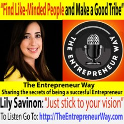 058: Find Like-Minded People and Make a Good Tribe with Lily Savinon, Founder & Creative Director of LD Creative