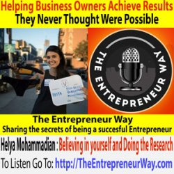 209: Build a Support System of People Who Believe in You with Helya Mohammadian Founder and Owner of Slick Chicks