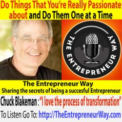 214: Only Do Things That You're Really Passionate about, and Do Them One at a Time with Chuck Blakeman Founder of Crankset Group