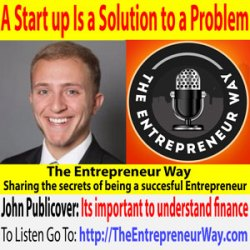 252: A Start up Is a Solution to a Problem with John Publicover Founder and Owner of Storedby