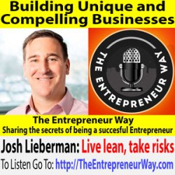 329: Building Unique and Compelling Businesses with Josh Lieberman Co-Founder and Co-Owner of KMS Technology and QA Symphony and Kobiton