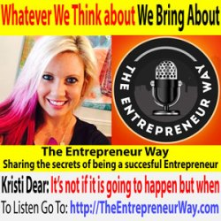 352: Whatever We Think About We Bring About with Kristi Dear