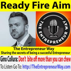 510: Ready Fire Aim with Gino Collura Founder and Owner of Grit Combatives and Ground Ready International Training