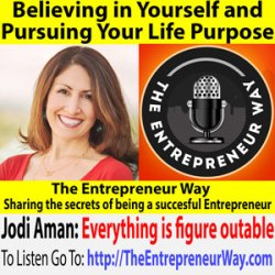 504: Believing in Yourself and Pursuing Your Life Purpose with Jodi Aman