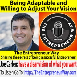489: Being Adaptable and Willing to Adjust Your Vision with Joe Carlen Co-Founder and Co-Owner of Value Guards