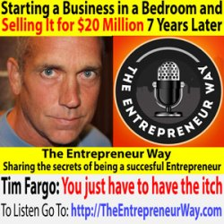 514: Starting a Business in a Bedroom and Selling It for $20 Million 7 Years Later with Tim Fargo Founder and Owner of Social Jukebox