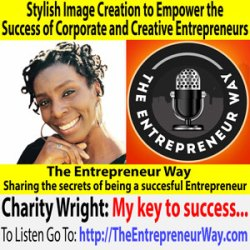 528: Stylish Image Creation to Empower the Success of Corporate and Creative Entrepreneurs with Charity Wright Expert Personal Stylist