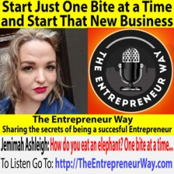 541: Start Just One Bite at a Time and Start That New Business with Jemimah Ashleigh Founder and Owner of Epic Social, Tangs Design and the Business Experiment