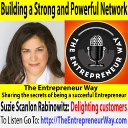 577: Building a Strong and Powerful Network with Suzie Scanlon Rabinowitz Co-Founder and Co-Owner of Bliss Lawyers and SRD Legal Group