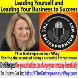 597: Leading Yourself and Leading Your Business to Success with Kristi Hedges Founder and Owner of the Hedges Company