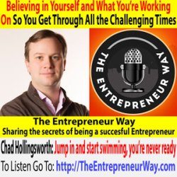 623: Believing in Yourself and What You're Working On So You Get Through All the Challenging Times with Chad Hollingsworth Co-founder and Co-owner of Triax Technologies Inc