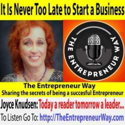 628: It Is Never Too Late to Start a Business with Dr Joyce Knudsen Founder and Owner of the ImageMaker Inc