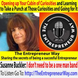 639: Opening up Your Cabin of Curiosities and Learning to Take a Punch at Those Curiosities and Going for It with Susanne Buckler