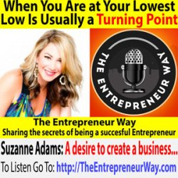 630: When You Are at Your Lowest Low Is Usually a Turning Point with Suzanne Adams