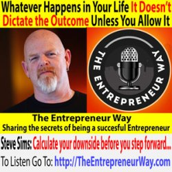640: Whatever Happens in Your Life It Doesn't Dictate the Outcome Unless You Allow It with Steve Sims Founder and Owner of the Bluefish