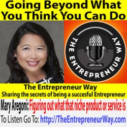 729: Going Beyond What You Think You Can Do with Mary Nguyen Aregoni Founder and Owner of Saigon Sisters