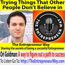 749: Trying Things That Other People Don't Believe in with Ori Goldman Co-founder and Owner of Loftey LLC