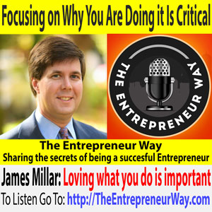 996: Focusing on Why You Are Doing it Is Critical with James