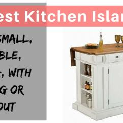 Kitchen Island Large Personalized Towels Best Small Portable Rolling With Seating Heading