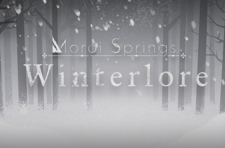 Moroi Springs: Winterlore
