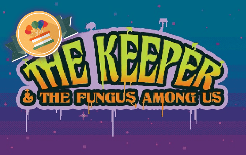 The Keeper and the Fungus Among Us Review Award