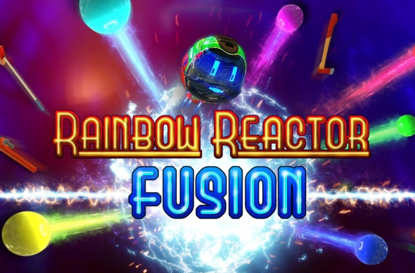 Rainbow Reactor: Fusion | Review