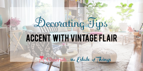 Decorating tips for accent chairs a chairish challenge by the estate of things