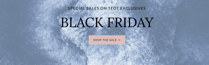 The Estate of Things Black Friday