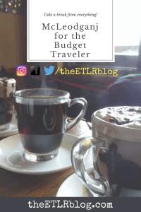 McLeodganj, India for the Budget Traveler