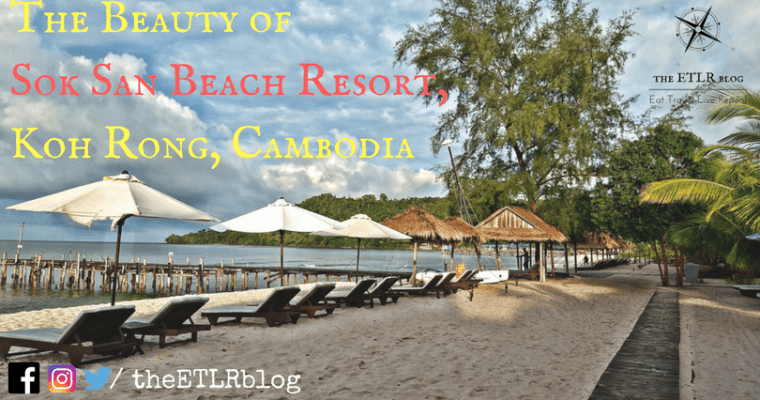 The Beauty of Sok San Beach Resort