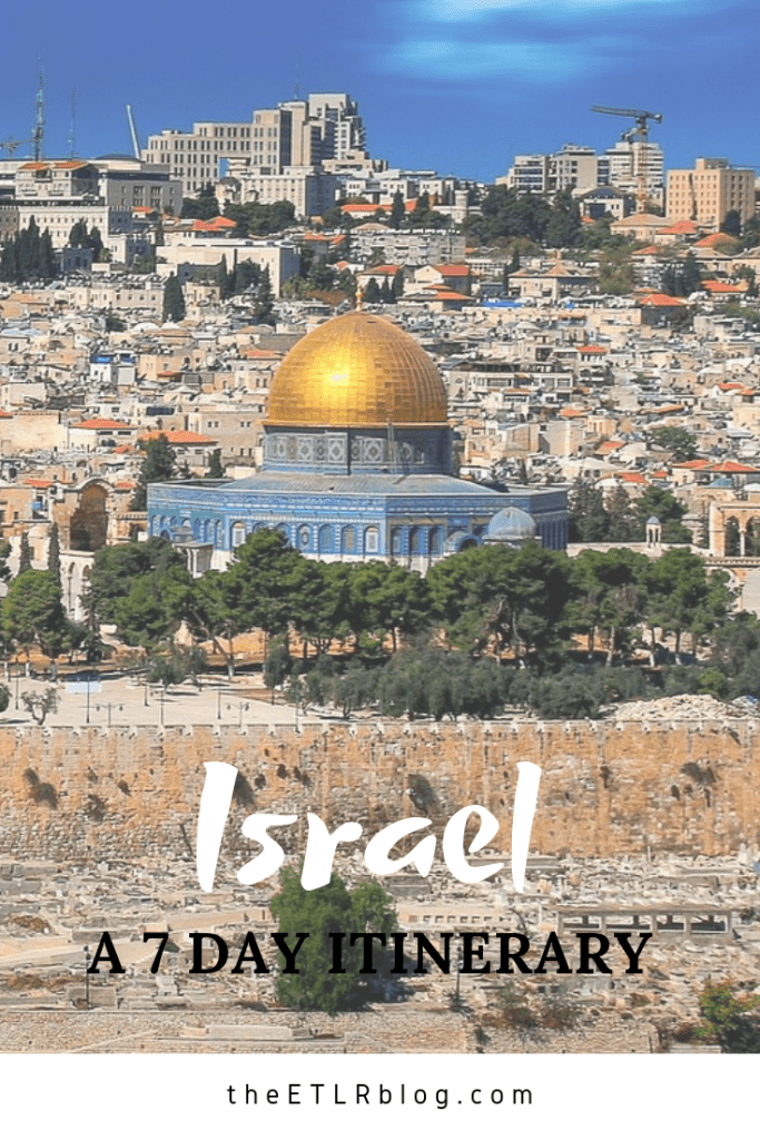 The Perfect 7 Day #Israel #Itinerary #Travel