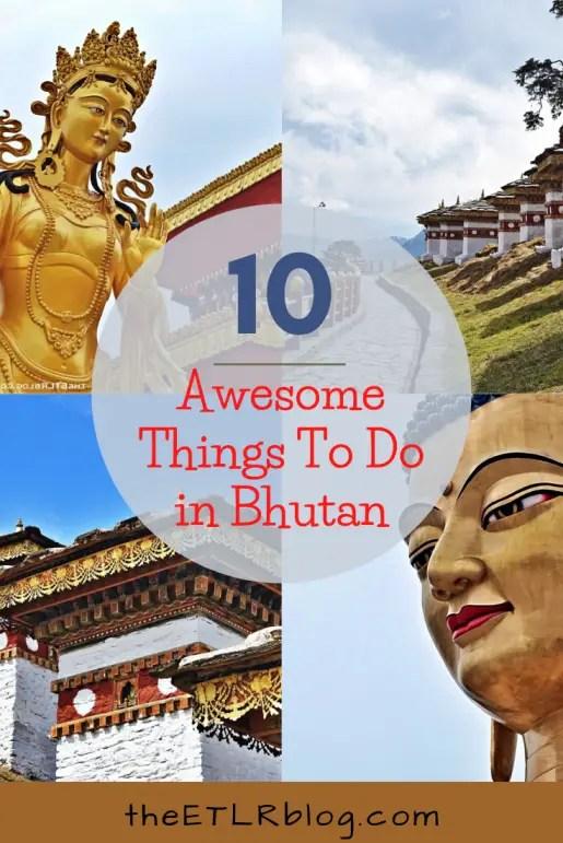 Bhutan Travel Bucket List