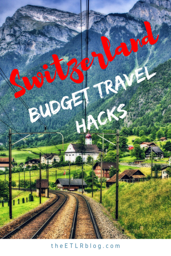 Switzerland Travel Hacks | Switzerland Budget Travel Tips | #Switzerland #Europe #TravelTips #TravelHacks #EuroTrip | Euro Trip Travel Hacks