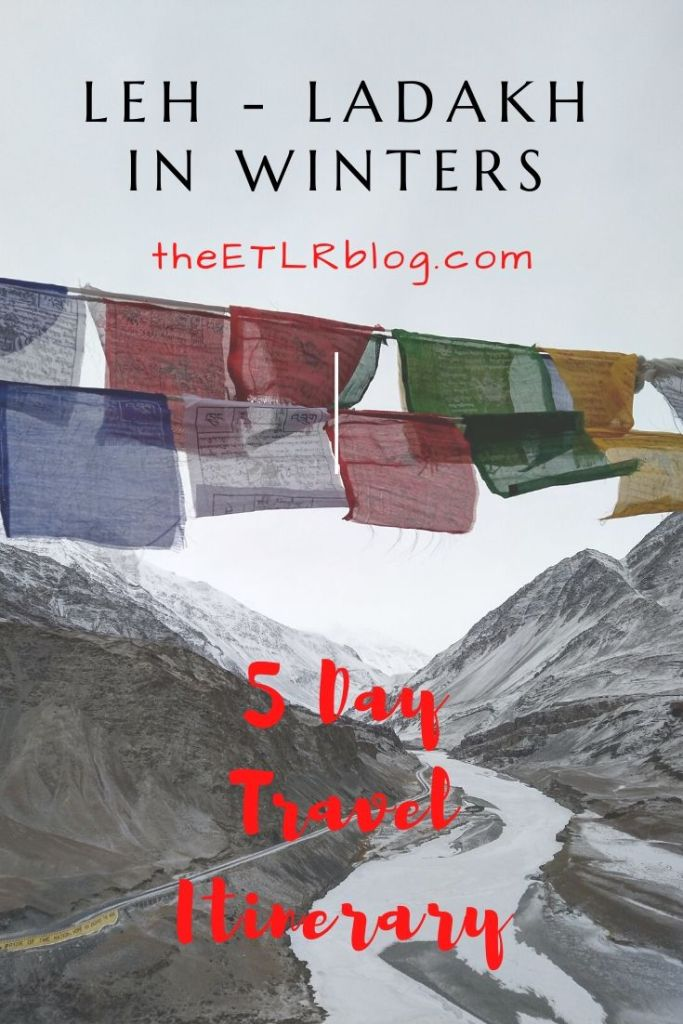 Winter Travel in Leh Ladakh | 5 Day Travel Itinerary