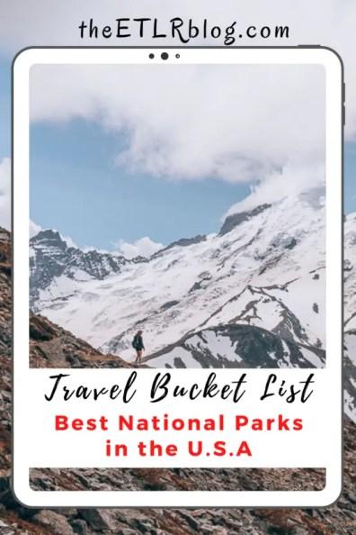 Best USA National Parks | theETLRblog